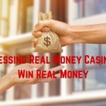 Accessing Real Money Casinos - Win Real Money